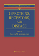 G Proteins, Receptors, and Disease - Allen M. Spiegel