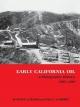 Early California Oil - Kenny A. Franks; Paul F. Lambert