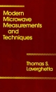 Modern Microwave Measurements and Techniques - Thomas S. Laverghetta