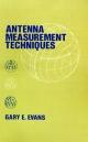 Antenna Measurement Techniques - Gary E. Evans