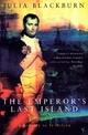 The Emperor's Last Island - Julia Blackburn