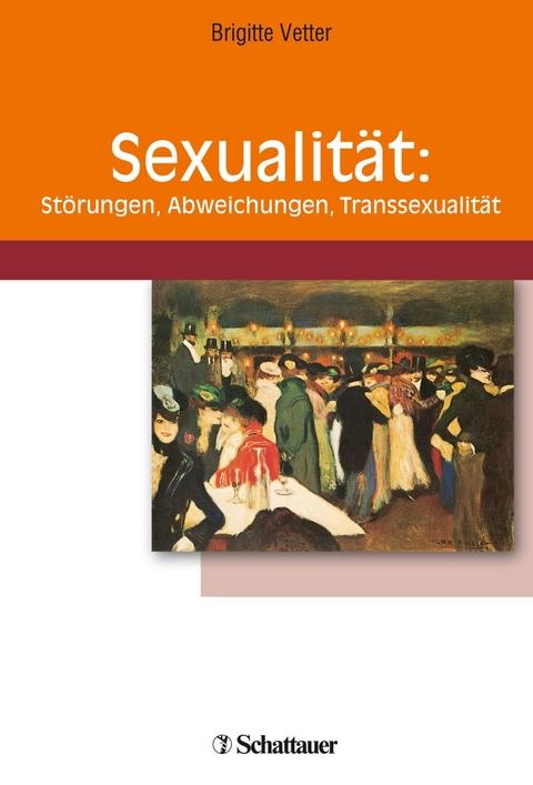 Sexualität: Störungen, Abweichungen, Transsexualität (eBook)