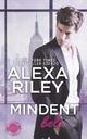 Mindent bele - Alexa Riley