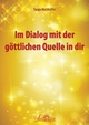 Im Dialog mit der göttlichen Quelle in dir - Tanja Matthöfer