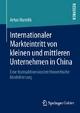Internationaler Markteintritt von kleinen und mittleren Unternehmen in China - Artus Hanslik