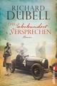 Das Jahrhundertversprechen - Richard Dübell