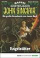 John Sinclair 2085 - Horror-Serie: Engelstöter Ian Rolf Hill Author
