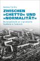 Zwischen »Ghetto« und »Normalität« - Andreas Tijé-Dra