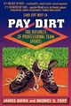 Pay Dirt - Rodney D. Fort; James Quirk