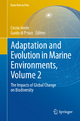 Adaptation and Evolution in Marine Environments, Volume 2 - Cinzia Verde;  Cinzia Verde;  Guido di Prisco;  Guido di Prisco