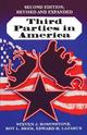 Third Parties in America - Steven J. Rosenstone; Roy L. Behr; Edward H. Lazarus
