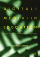 Digital Media in Education - Michelle Cannon