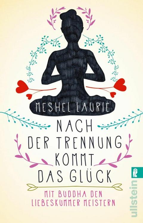 eBook: Nach der Trennung kommt das Glück von Meshel Laurie