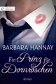 Ein Prinz für Dornröschen - Barbara Hannay