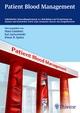 Patient Blood Management - Hans Gombotz;  Michael Riccabona;  Kai Zacharowski;  Donat Rudolf Spahn