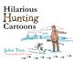 Hilarious Hunting Cartoons - John Troy