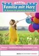 Familie mit Herz 26 - Familienroman - Moni Sommer