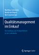 Qualitätsmanagement im Einkauf - Matthias Schmieder; Bernd von Regius; Bert Leyendecker