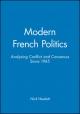 Modern French Politics - Nick Hewlett