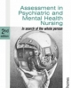 Assessment in Psychiatric and Mental Health Nursing in Search of the Whole Person