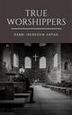 True Worshippers - Rabbi Iberedem Akpan