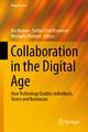 Collaboration in the Digital Age - Kai Riemer; Stefan Schellhammer; Michaela Meinert