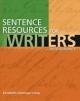 Sentence Resources for Writers, with Readings - David B. Balkin; Robert L. Cardy; David Dimick; Elizabeth Long
