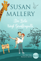 Die Liebe trägt Giraffenpulli - Susan Mallery
