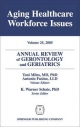 Annual Review of Gerontology and Geriatrics