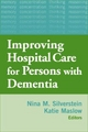 Improving Hospital Care for Patients with Dementia