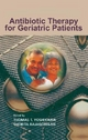 Antibiotic Therapy for Geriatric Patients