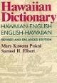 Hawaiian Dictionary - Mary Kawena Pukui; Samuel H. Elbert
