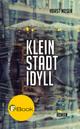Kleinstadtidyll - Horst Moser