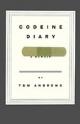 Codeine Diary - Tom Andrews