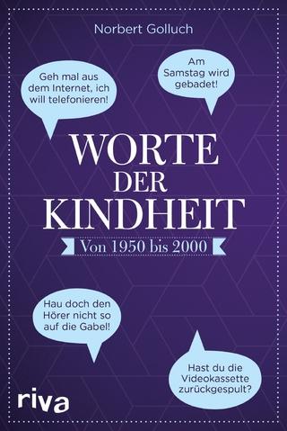 Worte der Kindheit - Norbert Golluch