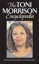 The Toni Morrison Encyclopedia - Elizabeth Ann Beaulieu