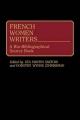 French Women Writers - Eva Martin Sartori; Dorothy Zimmerman