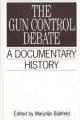 The Gun Control Debate - Marjolijn Bijlefeld