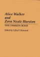 Alice Walker and Zora Neale Hurston - Lillie P. Howard