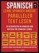Spanisch - Lerne Spanisch Anders Paralleler Text Lesen (Vol 2) - Mobile Library