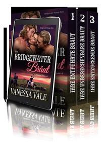 Bridgewater Menage Serie Bücherset: Bände 1-3 - Vanessa Vale
