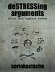 Destressing Arguments - Plain Talk Against Stress - Soriakastache