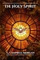 The Holy Spirit - G. Campbell Morgan