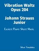 Vibration Waltz Opus 204 Johann Strauss Junior - Easiest Piano Sheet Music - Silver Tonalities