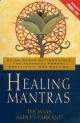 Healing Mantras - Thomas Ashley-Farrand