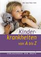Kinderkrankheiten von A bis Z - DDr. med. Peter Voitl