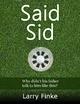 Said Sid - Larry Finke