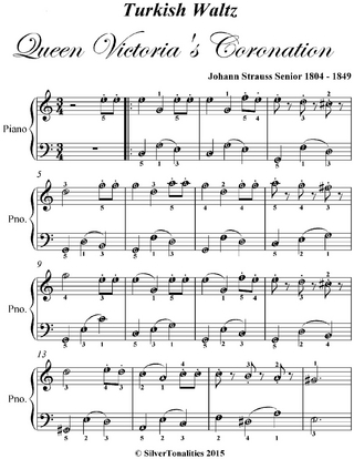 Turkish Waltz Queen Victoria's Coronation - Easy Piano Sheet Music - Silver Tonalities