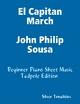 El Capitan March John Philip Sousa - Beginner Piano Sheet Music Tadpole Edition - Silver Tonalities