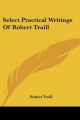 Select Practical Writings of Robert Traill - Robert Traill